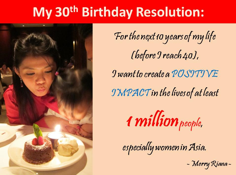 Merry Riana's 30th bday resolution